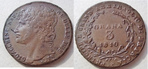 D/ NAPOLI, Gioacchino Murat (1808-1815) 3 Grana 1810 Pannuti 6 rara SPL+/qFDC difetto di conio accanto al naso di Murat al D/ e debolezza di conio al R/. La moneta è quella pubblicata sul Gigante