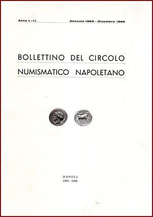 obverse: AAVV BOLLETTINO CIRCOLO NUMISMATICO NAPOLETANO 1965-66  1965-66 Brossura pp.150 BOLLETTINO  DEL CIRCOLO NUMISMATICO NAPOLETANO  ANNO L– LI GENNAIO DICEMBRE 1965-66     NAPOLI 1965-1966  150 PP, GRANDE FORMATO  (300 X210 mm)  Molto raro  Articoli di Giovanni Bovi,  Pannuti, Tinozzi, Volpes, Gaudioso, Majer, Catemario  Ottime condizioni  PREZIOSO PER COLLEZIONISTI E STUDIOSI DI NUMISMATICA