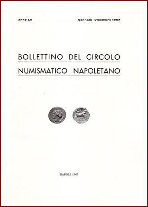 obverse: AAVV BOLLETTINO CIRCOLO NUMISMATICO NAPOLETANO 1967  1967 Brossura pp.108 BOLLETTINO  DEL CIRCOLO NUMISMATICO NAPOLETANO  ANNO LII GENNAIO DICEMBRE 1967     NAPOLI 1967  108 PP, GRANDE FORMATO  (300 X210 mm)  Molto raro  Articoli di Giovanni Bovi, Ebner, Priori,  Pannuti,  Gaudioso, Siciliano, Catemario  Ottime condizioni  PREZIOSO PER COLLEZIONISTI E STUDIOSI DI NUMISMATICA
