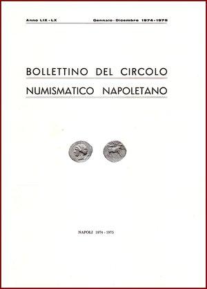 obverse: AAVV BOLLETTINO CIRCOLO NUMISMATICO NAPOLETANO 1974-75  1974-75 Brossura pp.94 BOLLETTINO  DEL CIRCOLO NUMISMATICO NAPOLETANO  ANNO LIX-LX GENNAIO DICEMBRE 1974-5     NAPOLI 1974-5  94 PP, GRANDE FORMATO  (300 X210 mm)  Molto raro  Articoli di Giovanni Bovi, Pannuti Catemario Volpes Quaratino  Ottime condizioni  PREZIOSO PER COLLEZIONISTI E STUDIOSI DI NUMISMATICA