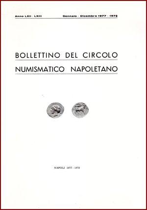 obverse: AAVV BOLLETTINO CIRCOLO NUMISMATICO NAPOLETANO 1977-78  1977-78 Brossura pp.132 BOLLETTINO  DEL CIRCOLO NUMISMATICO NAPOLETANO  ANNO LXII – LXIII GENNAIO DICEMBRE 1977-78     NAPOLI 1977-78  132 PP, GRANDE FORMATO  (300 X210 mm)  Molto raro  Articoli di Giovanni Bovi,  Giuseppe Ruotolo, Roberto Volpes, R. Gaudioso, O. Murari  Ottime condizioni  PREZIOSO PER COLLEZIONISTI E STUDIOSI DI NUMISMATICABOLLETTINO  DEL CIRCOLO NUMISMATICO NAPOLETANO  ANNO LXII – LXIII GENNAIO DICEMBRE 1977-78     NAPOLI 1977-78  132 PP, GRANDE FORMATO  (300 X210 mm)  Molto raro  Articoli di Giovanni Bovi,  Giuseppe Ruotolo, Roberto Volpes, R. Gaudioso, O. Murari  Ottime condizioni  PREZIOSO PER COLLEZIONISTI E STUDIOSI DI NUMISMATICABOLLETTINO  DEL CIRCOLO NUMISMATICO NAPOLETANO  ANNO LXII – LXIII GENNAIO DICEMBRE 1977-78     NAPOLI 1977-78  132 PP, GRANDE FORMATO  (300 X210 mm)  Molto raro  Articoli di Giovanni Bovi,  Giuseppe Ruotolo, Roberto Volpes, R. Gaudioso, O. Murari  Ottime condizioni  PREZIOSO PER COLLEZIONISTI E STUDIOSI DI NUMISMATICABOLLETTINO  DEL CIRCOLO NUMISMATICO NAPOLETANO  ANNO LXII – LXIII GENNAIO DICEMBRE 1977-78     NAPOLI 1977-78  132 PP, GRANDE FORMATO  (300 X210 mm)  Molto raro  Articoli di Giovanni Bovi,  Giuseppe Ruotolo, Roberto Volpes, R. Gaudioso, O. Murari  Ottime condizioni  PREZIOSO PER COLLEZIONISTI E STUDIOSI DI NUMISMATICABOLLETTINO  DEL CIRCOLO NUMISMATICO NAPOLETANO  ANNO LXII – LXIII GENNAIO DICEMBRE 1977-78     NAPOLI 1977-78  132 PP, GRANDE FORMATO  (300 X210 mm)  Molto raro  Articoli di Giovanni Bovi,  Giuseppe Ruotolo, Roberto Volpes, R. Gaudioso, O. Murari  Ottime condizioni  PREZIOSO PER COLLEZIONISTI E STUDIOSI DI NUMISMATICABOLLETTINO  DEL CIRCOLO NUMISMATICO NAPOLETANO  ANNO LXII – LXIII GENNAIO DICEMBRE 1977-78     NAPOLI 1977-78  132 PP, GRANDE FORMATO  (300 X210 mm)  Molto raro  Articoli di Giovanni Bovi,  Giuseppe Ruotolo, Roberto Volpes, R. Gaudioso, O. Murari  Ottime condizioni  PREZIOSO PER COLLEZIONISTI E STUDIOSI DI NUMISMAT