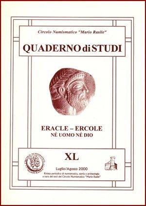 "obverse: GIANPAOLO ITALIANO Eracle - Ercole, né uomo né dio Circolo Numismatico Mario Rasile 2000 Brossura pp.55 Circolo Numismatico Mario Rasile,  QUADERNO DI STUDI XL (40). ""Eracle - Ercole, né uomo né dio""., 2000. 55 pp. As NewCircolo Numismatico Mario Rasile,  QUADERNO DI STUDI XL (40). ""Eracle - Ercole, né uomo né dio""., 2000. 55 pp. As NewCircolo Numismatico Mario Rasile,  QUADERNO DI STUDI XL (40). ""Eracle - Ercole, né uomo né dio""., 2000. 55 pp. As NewCircolo Numismatico Mario Rasile,  QUADERNO DI STUDI XL (40). ""Eracle - Ercole, né uomo né dio""., 2000. 55 pp. As NewCircolo Numismatico Mario Rasile,  QUADERNO DI STUDI XL (40). ""Eracle - Ercole, né uomo né dio""., 2000. 55 pp. As NewCircolo Numismatico Mario Rasile,  QUADERNO DI STUDI XL (40). ""Eracle - Ercole, né uomo né dio""., 2000. 55 pp. As NewCircolo Numismatico Mario Rasile,  QUADERNO DI STUDI XL (40). ""Eracle - Ercole, né uomo né dio""., 2000. 55 pp. As New"