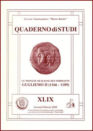 """obverse: Carollo Salvatore Le monete siciliane dei normanni - Guglielmo II (1166-1189) Circolo Numismatico Mario Rasile 2002 Brossura pp.39 Circolo Numismatico Mario Rasile, QUADERNO DI STUDI XLIX (49). """"Le monete siciliane dei normanni - Guglielmo II (1166-1189)"""".Circolo Numismatico Mario Rasile, QUADERNO DI STUDI XLIX (49). """"Le monete siciliane dei normanni - Guglielmo II (1166-1189)"""".Circolo Numismatico Mario Rasile, QUADERNO DI STUDI XLIX (49). """"Le monete siciliane dei normanni - Guglielmo II (1166-1189)"""".Circolo Numismatico Mario Rasile, QUADERNO DI STUDI XLIX (49). """"Le monete siciliane dei normanni - Guglielmo II (1166-1189)"""".Circolo Numismatico Mario Rasile, QUADERNO DI STUDI XLIX (49). """"Le monete siciliane dei normanni - Guglielmo II (1166-1189)"""".Circolo Numismatico Mario Rasile, QUADERNO DI STUDI XLIX (49). """"Le monete siciliane dei normanni - Guglielmo II (1166-1189)"""".Circolo Numismatico Mario Rasile, QUADERNO DI STUDI XLIX (49). """"Le monete siciliane dei normanni - Guglielmo II (1166-1189)""""."""