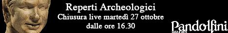 Banner Pandolfini - Reperti Archeologici Ottobre 2009