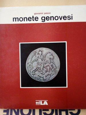 obverse: PESCE G.Monete Genovesi - 157 pagg. con numerose foto b/n e disegni n.t. e 28 tavv, color f.t. - 23x25 cm. - ril. editoriale e sovracopertina - 1963 Milano.