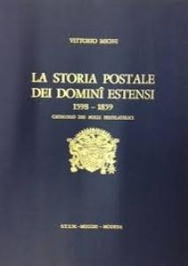 obverse: Libri.La Storia Postale dei Domini Estensi.V.Mioni .S.T.E.M.Muccchi.Modena. 351 pagine . Stampato nel Novembre 1975.