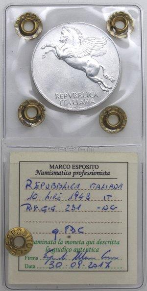 D/ Repubblica Italiana. 10 lire 1948 Ulivo. It. Gig 231. qFDC. Perizia marco Esposito. NC.