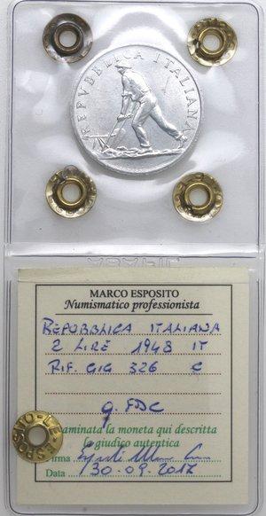 D/ Repubblica Italiana. 2 lire 1948 Spiga. It. Gig 326. qFDC. Perizia Marco Esposito.