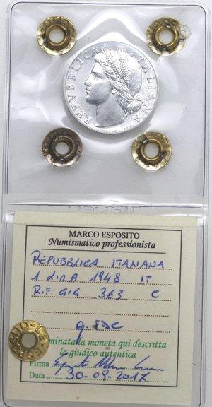 D/ Repubblica Italiana. 1 lira 1948 Arancia. It. Gig 363. qFDC. Perizia Marco Esposito.