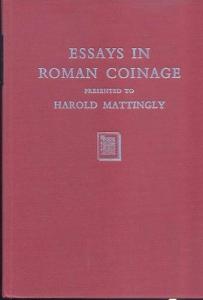 D/ AA. VV. - Essay in roman coinage presented to Harold Mattingly. Reprint Verlag, 1979. pp. 292, tavv. 18. ril. editoriale, buono stato. importanti lavori