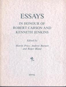 D/ AA. VV. - Essay in honour of Robert Carson and Kenneth Jenkins. London, 1993. pp. 296, tavv. 48, + illustrazioni nel testo. ril. ediotriale, buono stato, importanti lavori di numismatica