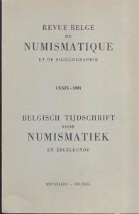 D/ AA. VV. - Revue belge de numismatique et de sigillographie. CXXIX Bruxelles, 1983. pp. 265, tavv. 10, + ill. n. t. ril. editoriale, buono stato, importanti articoli