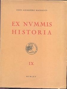 D/ MAGNAGUTI A. - Ex Nummis Historia. Vol. IX Le medaglie dei Gonzaga. Roma, 1965. pp. xv, 168, tavv. 38. rilegatura editoriale, buono stato