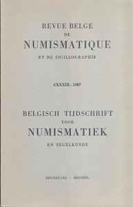 D/ AA. VV. - Revue belge du numismatiques et de sigillographie. CXXXIII, Bruxelles, 1987. pp. 287, tavv. 25. ril editoriale, buono stato, importanti articoli.