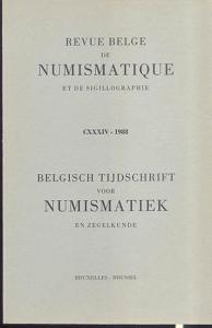 D/ AA. VV. - Revue belge de numismatique et de sigillographie. CXXXIV, Bruxelles, 1988. pp. 277, tavv. 8, + ill. nel testo. ril. editoriale, buono stato, importanti articoli