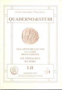 D/ AA. VV. -  Gli antichi Lucani e la loro monetazione. Cassino 2002. pp. 40, illustrazioni nel testo. ril editoriale, buono stato