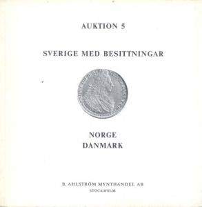 obverse: AHLSTROM B. MYNTHANDEL AB. - Auktion 5. Stockolm 6/7 April 1974. Sverige med besittningar, Norge, Danmark. pp. 100, nn. 916, tavv. 30.