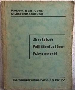 obverse: BALL R. Nachf – Berlin, 23 marz 1931. Versteigerungs-Katalog n. IV. Antike/ Mittelater/ Neuzeit. pp. 75, nn. 1781, tavv. 16. molto raro