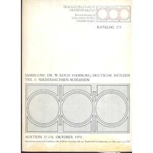 obverse: BUSSO PEUS NACHF. - Frankfurt a. M. 27/28- Oktober 1970. Sammlung DR. W. Koch Hamburg, Deutsche munzen Teil. I Niedersachsen - Schlesien. pp. 119, nn. 1322, + 313 bucher, tavv. 71. importante e rara collezione
