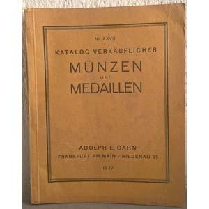 obverse: CAHN A. E. – Frankfurt am Main, 1927. Katalog verkauflicher No. XXVII. Munzen und medaillen. pp. 311, nn. 9655