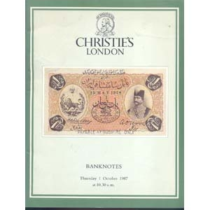 obverse: CHRISTIE'S. London 1 October 1987. Banknotes, the property of E. Abaie Esq. pp. 64, nn. 296, ill. b/n.