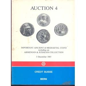 obverse: CREDIT SUISSE. Berne, 3 Dcember 1985. Auktion 4. Important ancien & medieval coins, including Armenian & Judaean collection. pp.133, nn. 859, ill. b/n importante