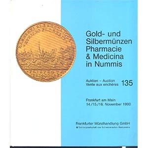 obverse: FRANKFURTER MUNZHANDLUNG GmbH. Auktion 135. Frankfurt a. M. 14/16 November 1990. Gold und sibermunzen Pharmacie & Medicina in Nummis. pp. 365, nn. 2831, ill. b./n
