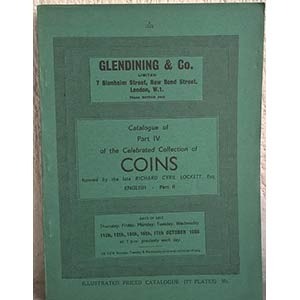 obverse: GLENDINING & Co. – London, 11th-12th-15th-16th-17th ottobre 1956. Catalogue of Part IV of the Celebreted Collection of coins formed by the late Richard Cyril Lockett, Esq. ENGLISH – Part II. pp. 168, tavv. 77 molto raro