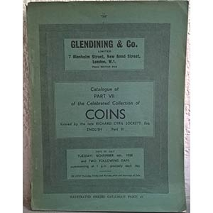 obverse: GLENDINING & Co. – London, 4th novembre 1958. Catalogue of Part VII of the Celebreted Collection of coins formed by the late Richard Cyril Lockett, Esq. ENGLISH – Part III. pp. 112, tavv. 39 molto raro