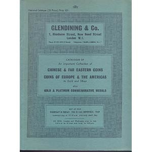 obverse: GLENDINING & Co. London 13-14- November, 1969. Catalogue of an important collection of Chinese & Far Eastern coin. Coins of Europe & The Americas in gold and silver, also gold & platinum commemorative medals. pp. 62, nn. 857, tavv. 35. p.agg. manoscritti. importante vendita
