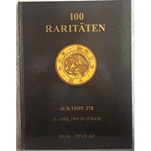 obverse: HESS DIVO AG – Zurich, 20 april 1999. Auktion 278. 100 raritaten. pp. 48, nn. 66 tutti ill., tavv. 6 col.