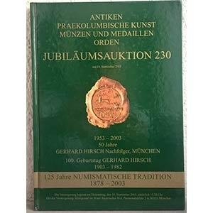 obverse: HIRSCH G. – Munchen, 18 september 2003. Jubilaumsauktion 230. Antiken. Prekplumbische kunst munzen und medaillen. Orden. pp. 102, nn. 210, tutti i lotti ill. col.