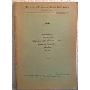 obverse: KRESS K. (HELBING O.) – Munchen, 19 september 1966. N. 136. Ausgrabungen – Antike munzen – Silbermunzen aller zete und lander – Orden und Ehrenzeichen – Medaillen – Literatur. pp. 99, lotti 6609, tavv. 10.