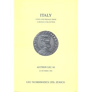 obverse: LEU NUMISMATICS LTD. - Auction 68. Zurich 22- October, 1996. Italy. Coins and medals from a private collection. pp. 178, nn. 683, tutti illustrati. importante collezione