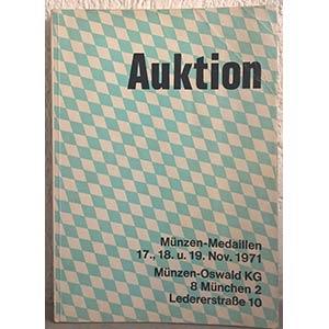 obverse: MUNZEN-OSWALD KG. – Munchen, 17-19 november 1971. Munzen und medaillen. Auktion. pp. 153, nn. 2358, tavv. 59.