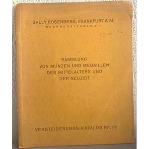obverse: ROSEMBERG S. – Frankfurt am Main, 1925. Versteigerung-Katalog Nr. 73. Sammlung von Munzen und medaillen des mittelaters und der neuzeit. pp. 22, nn. 606, tav. 1