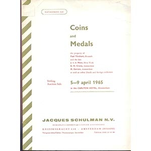 obverse: SCHULMAN COINS & MINT, INC. - New York 5-9- April 1965. Coins and Medals the property of Paul Tinchant, Brussels and the late. J. V.d. Meer, New York. G. .H. Crone, Amsterdam. M. Gerson, Amsterdam, as well as other dutch and foregn collectors. pp. 184. nn. 3959, tavv. 46