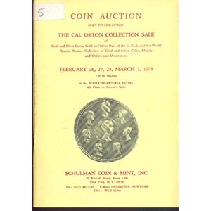 obverse: SCHULMAN COINS & MINT, INC. - New York 26 / 28 February –1 March 1973. Coin auction open the public The Carl Orton collection sale of gold and silver coins, Gold and Silver Bars of the U.S.A. and the World. Special russian collection of gold and silver coins, medals and orders and decoration. pp. 152 nn. 1943 tavv. 35