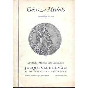 obverse: SCHULMAN J. – Amsterdam 30-January . 1-2-1956. Coins and medals, greek, roman, europee, nederland munten. pp. 94, nn. 2179, tavv. 33.