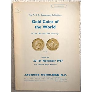obverse: SCHULMAN J. N.V. – Amsterdam, 19-20 november 1967. Auktion. The A. C. R. Dreesmann Collection. Gold coins of the world of the 19th and 20th century. pp. 82, nn. 1095, tavv. 34