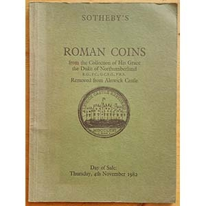 obverse: SOTHEBY'S – London, 4 november 1982. Roman coins from the Collection of His Grace the Duke of Northumberland K.G., P.C., G.C.V.O., F.R.S. removed from Alnwick Castle. pp. 74, nn. 560, tavv. 12