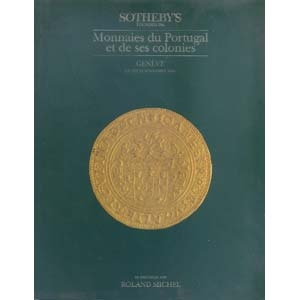 obverse: SOTHEBY S - Geneve 10 - Novembre 1986. Monnaies du Portugal et de ses colonies. pp. 99, nn. 609, tavv. 1 color + ill. b/n. l. p. agg. importante collezione