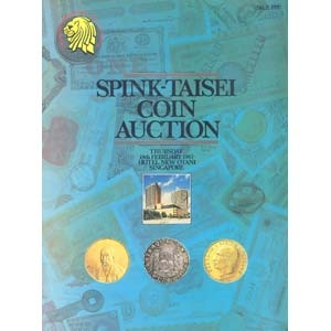 obverse: SPINK- TAISEI & TAISEI STAMPS & COINS. - Singapore 19 February 1987. A fine collection of straits Settlements, Chines,Thai, Cambodian, Japanese, English, Latin America and foreign coins. pp. 104, nn. 695, tavv. 3 a colori + ill.b/n.