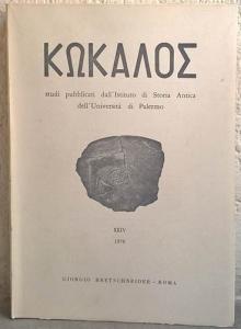 obverse: AA. VV. – KΩKAΛOΣ Studi pubblicati dall'Istituto di Storia Antica dell'Università di Palermo. n. XXIV. Roma, 1979. pp. 251, tavv. 108 raro e importante
