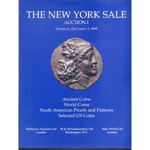 obverse: THE NEW YORK SALE - Auction n.1. 3- December, 1998. Ancient coins, World coins, South American proofs and patterns, selected US coins. pp. 117, nn. 605, tavv. 4 a colori + ill. b/n.