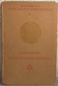 obverse: BERNHART M. – Medaillen und plaketten. Berlin, 1920. pp. 272, 151 ill. n. t. raro