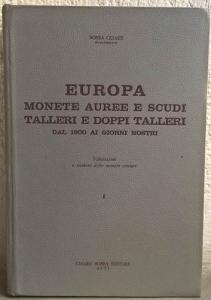 obverse: BOBBA C. – Europa. Monete auree e scudi, talleri e doppi talleri dal 1800 ai giorni nostri. Asti, 1968. pp. 645, ill.