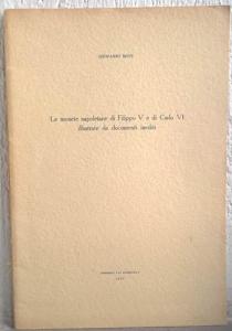 obverse: BOVI G. – Le monete napoletane di Filippo V e di Carlo VI illustrate da documenti inediti. Napoli,1955. pp. 29, tav. 1 b/n