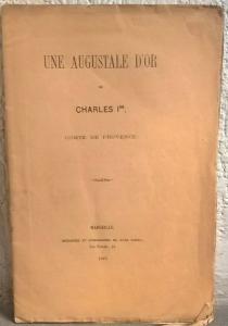 obverse: CARPENTIN A. – Une augustale d'or de Charles Ier Compte de Provence. Marseille, 1863. pp. 12, 1 tav.