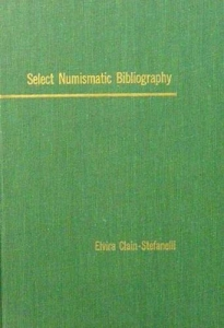 obverse: CLAIN STEFANELLI E. – Select Numismatic Bibliography. New York, 1965. pp. 406.
